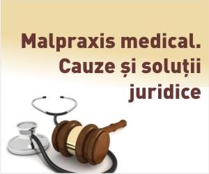 "Invitati, tematica si program in cadrul conferintei ""Malpraxis medical, cauze si solutii juridice"""
