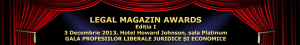 Legal Magazin Awards- Gala Profesiilor liberale juridice si economice