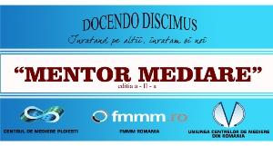 """A doua editie a """"Mentor Mediare"""". Cum a fost?"""