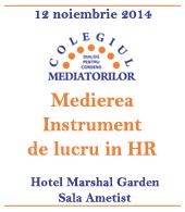 """Colegiul Mediatorilor: Masa rotundă """"Medierea – Instrument de lucru pentru HR """""""