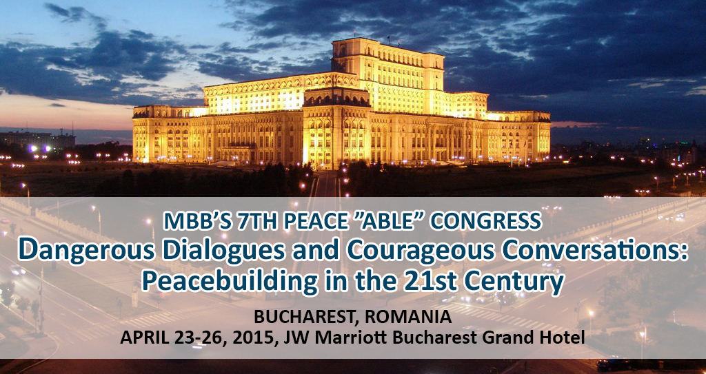 Mediators Beyond Borders, al VII-lea Congres de Pace, Bucuresti, aprilie 2015