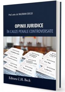 """Aparitie. """"Opinii juridice in cauze penale controversate"""""""