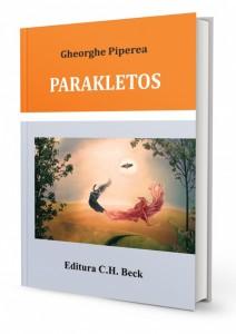 "Editura C.H. Beck oganizeaza lansarea lucrarii ""Parakletos"". Autor: Gheorghe Piperea"